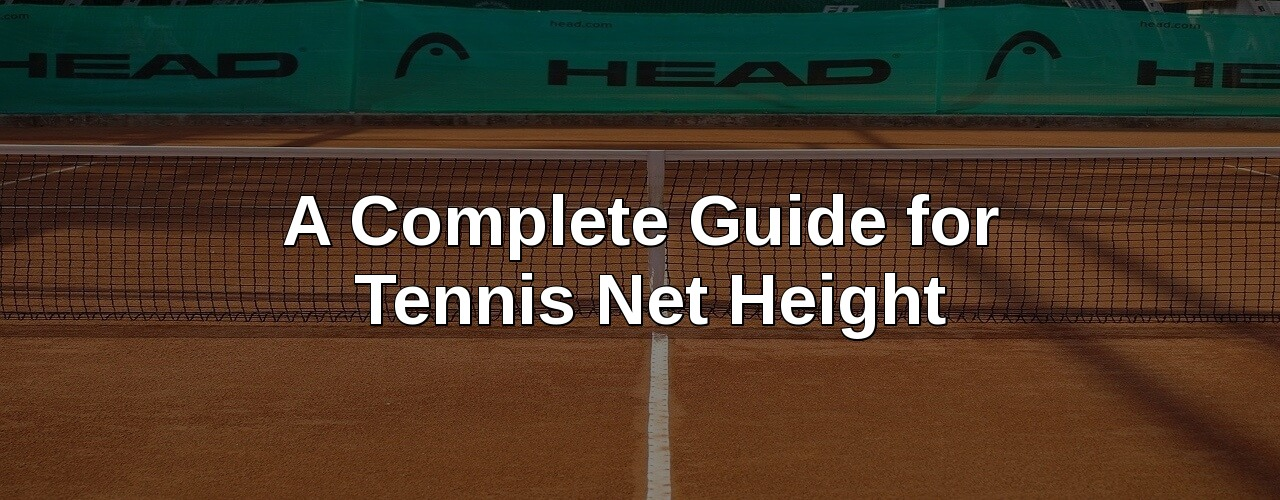 Guide forTennis Net Height