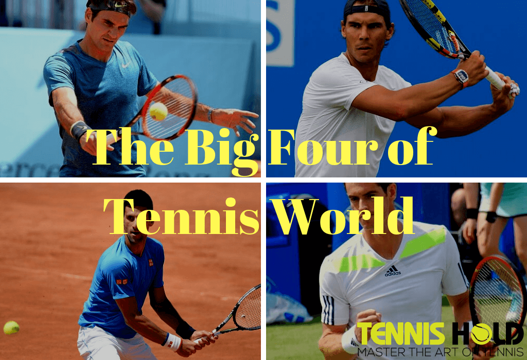 Big Four Tennis Players