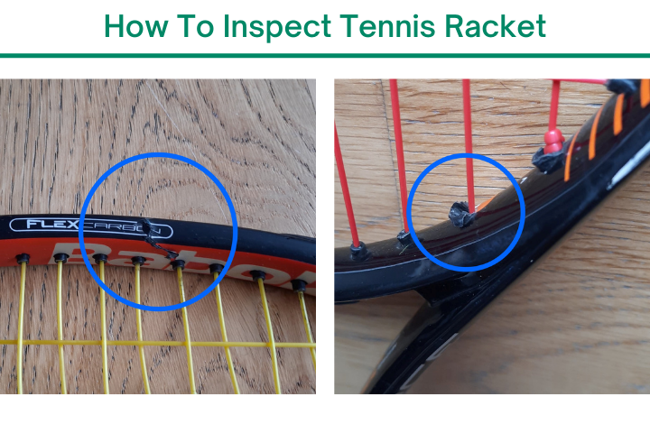 how to inspect tennis racket